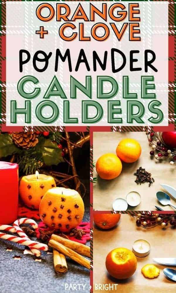 orange and clove pomander candle holder with steps