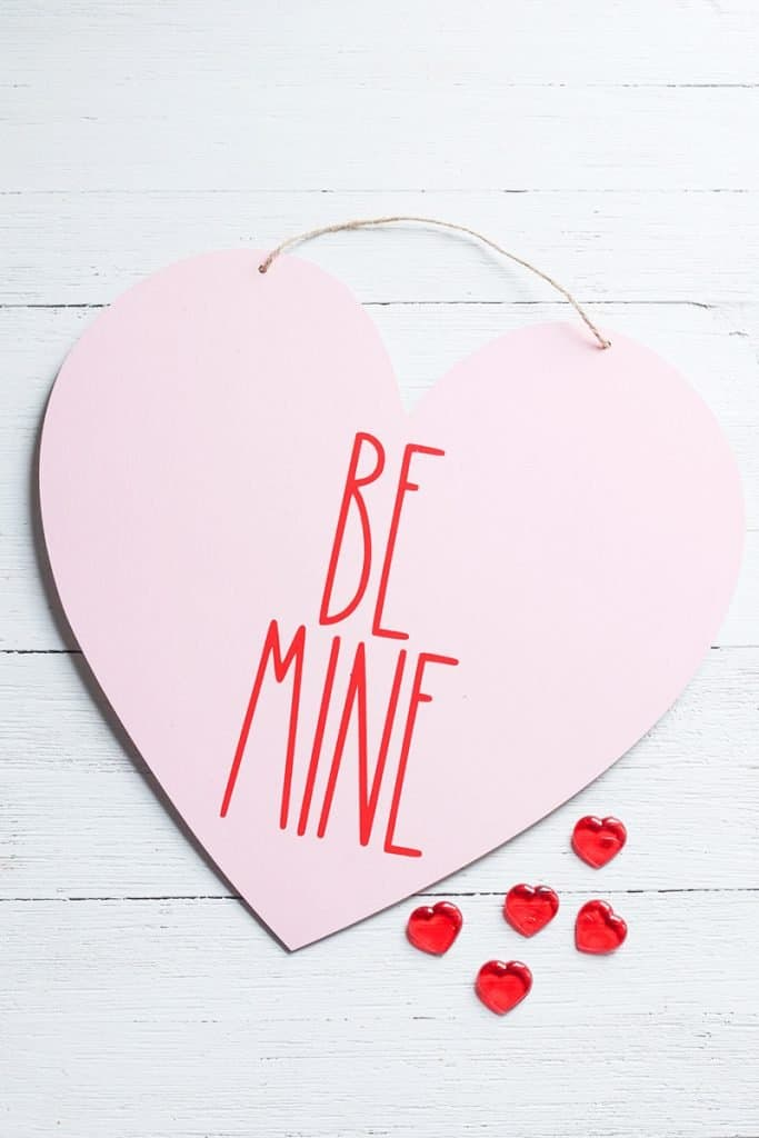 Rae Dunn inspired DIY Valentine sign made from free Be Mine SVG