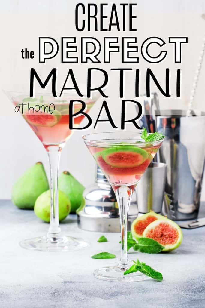 at home martini bar supplies with filled martini glasses and text create the perfect martini bar at home