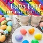 DIY easter egg dye and text 10 ways to dye easter eggs