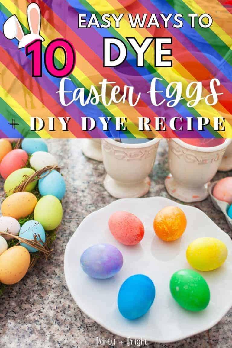 11 Fun Ways to Dye Easter Eggs + How to Make Homemade Egg Dye