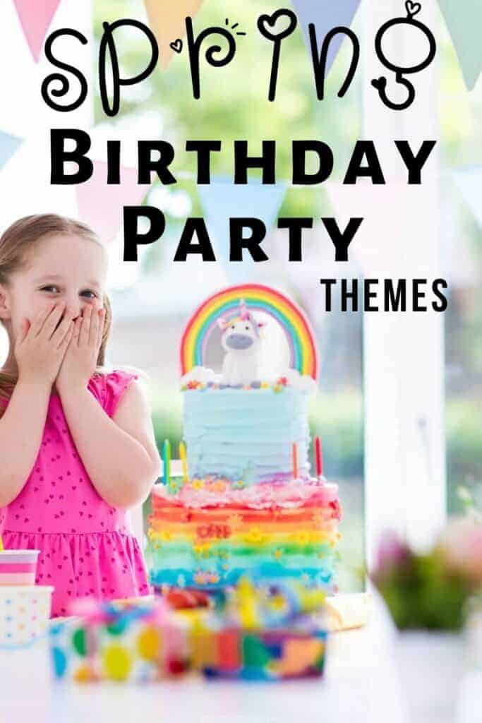 Spring Birthday Party Themes for Kids