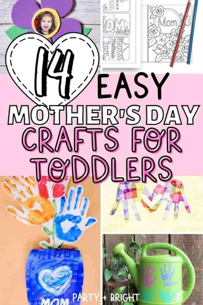 collage of mother's day crafts for kids to make with text 14 easy mothers day crafts for toddlers