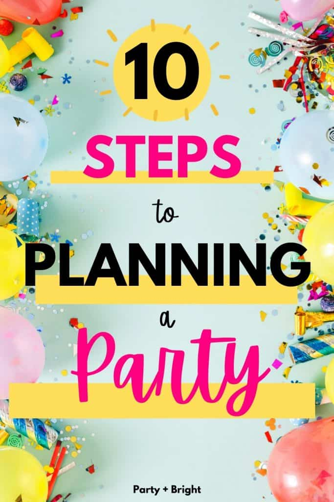 party confetti and decor on a blue flat lay with text 10 steps to planning a party