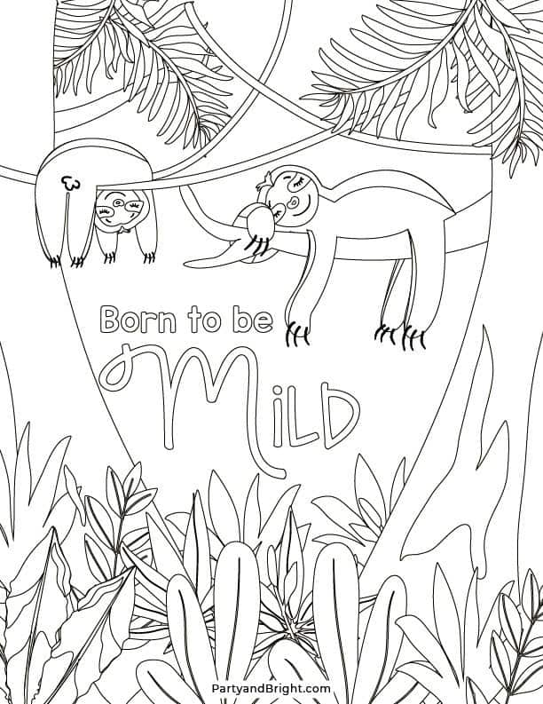 born to be mild sloth coloring page