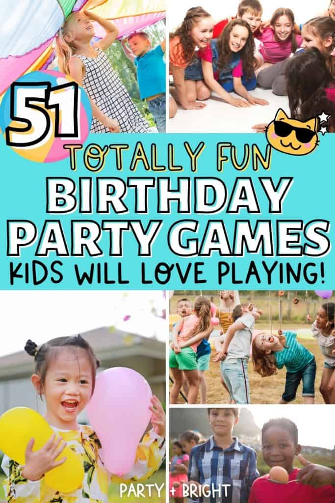 collage of the best birthday party games for kids including parachute, balloons, egg and spoon and text with 51 games in total