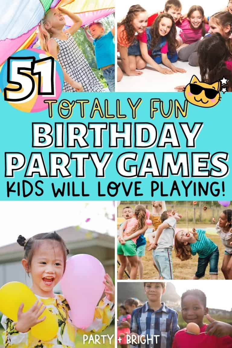 51 Best Birthday Party Games for Kids