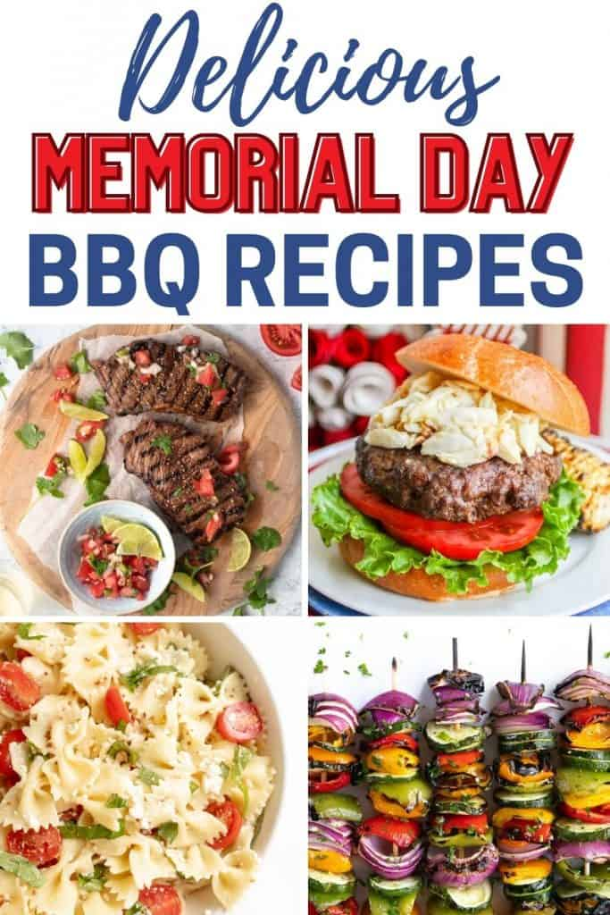 collage of summer food ideas with text delicious memorial day bbq recipes