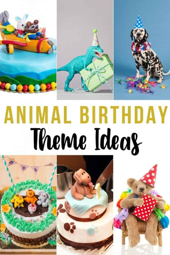 collage of different animals and animal party images with text animal birthday theme ideas