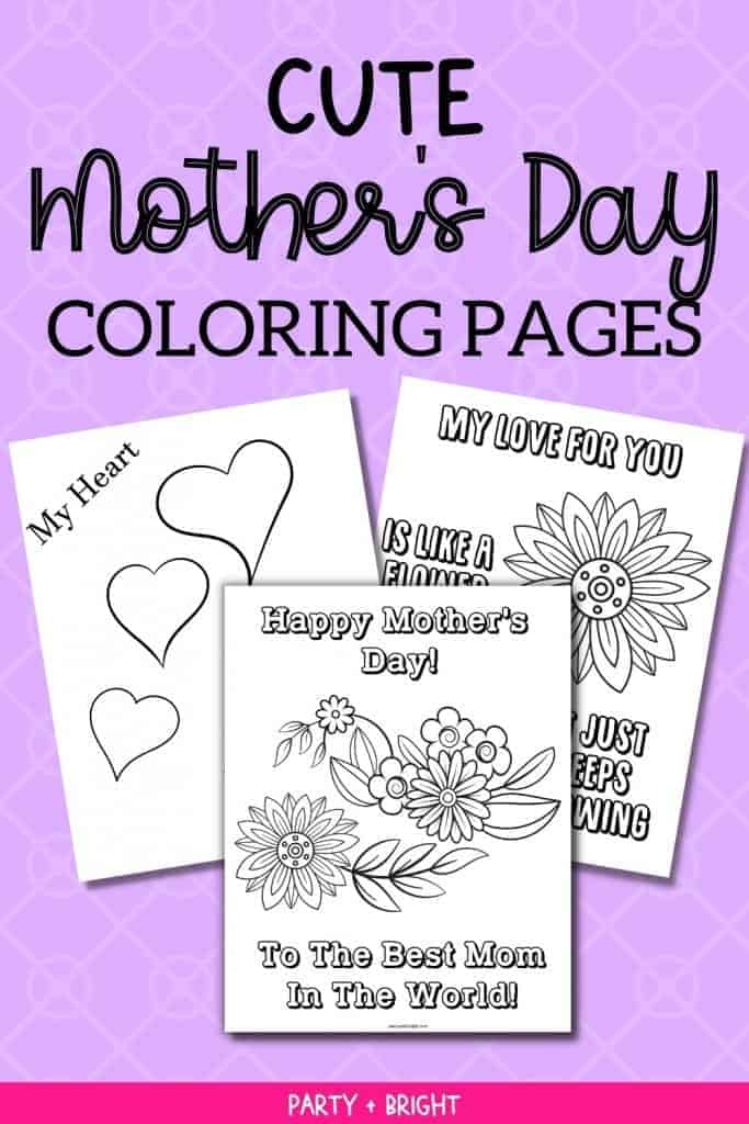 collage of three cute mothers day coloring pages that have hearts and flowers and say happy mothers day