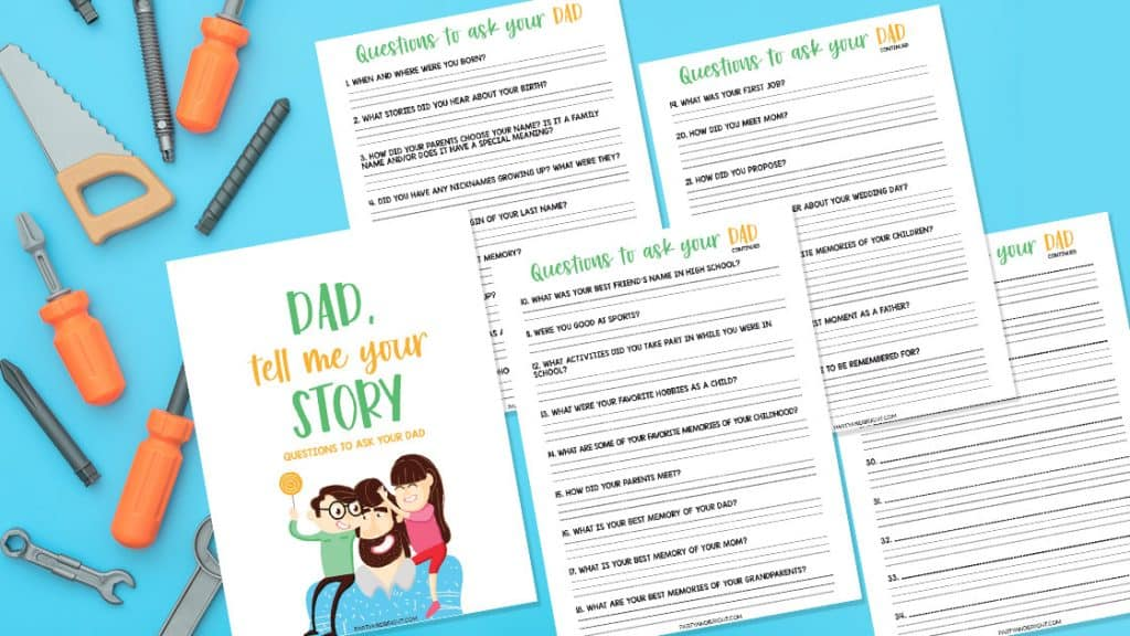bright blue background with orange tools and a set of 4 printable question sheets for getting to know your dad.
