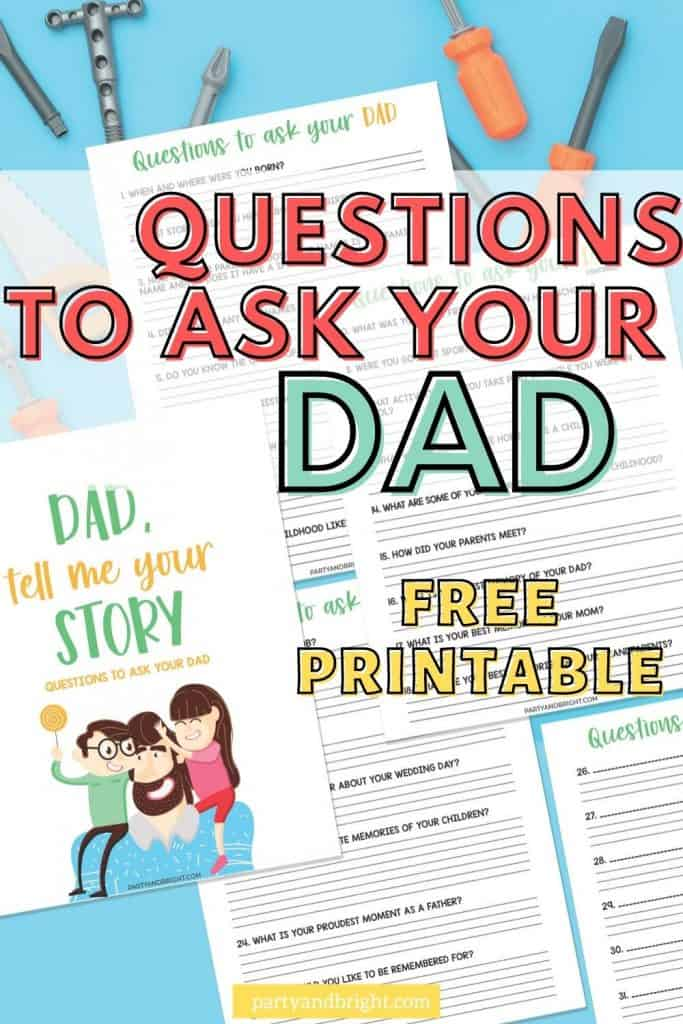 orange tools on a blue background with printable dad questionnaire with text questions to ask your dad free printable