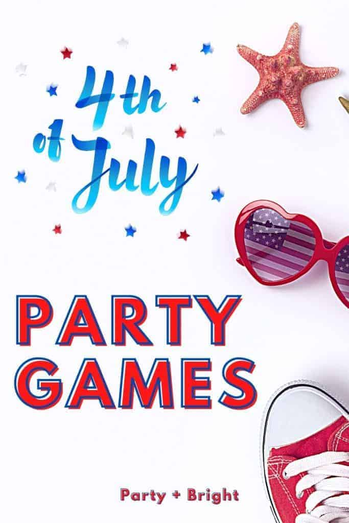 4th of july party games in bold text with heart shaped patriotic sunglasses and other red white and blue apparel