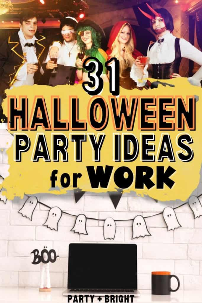 images of coworkers in halloween costume at work party and deorated cubicle with halloween ghost garland and text 31 halloween party ideas for work