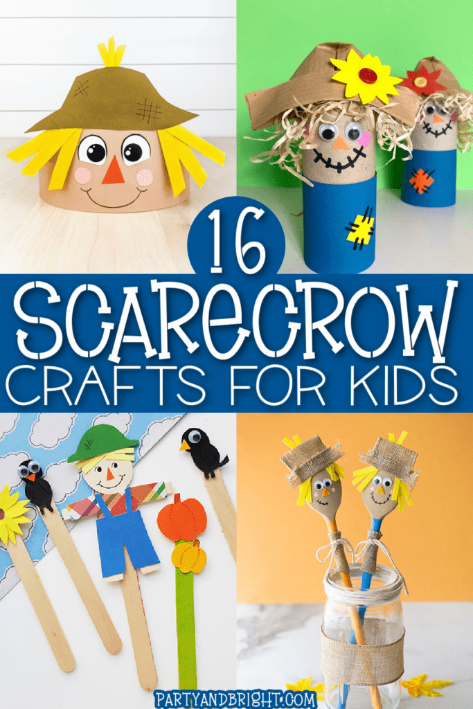 collage of cute scarecrow craft ideas with text 16 scarecrow crafts for kids